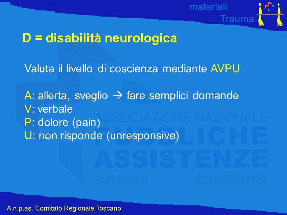 D = disabilità neurologica