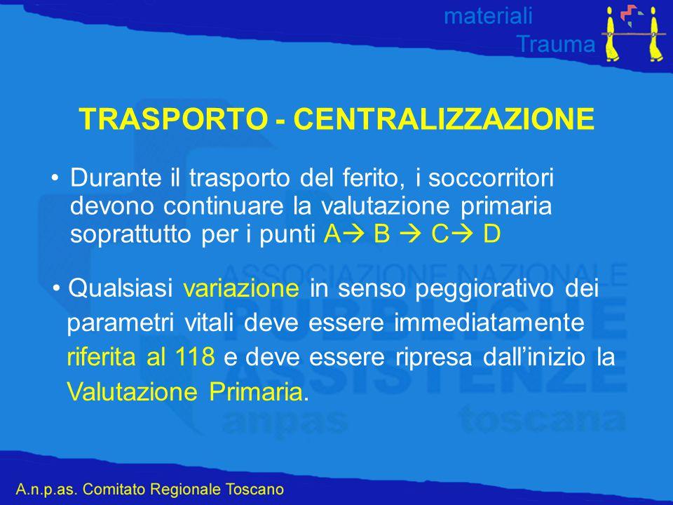 TRASPORTO - CENTRALIZZAZIONE