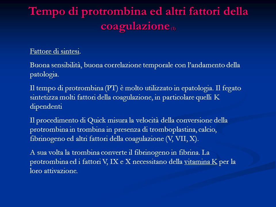 Tempo di protrombina ed altri fattori della coagulazione (1)