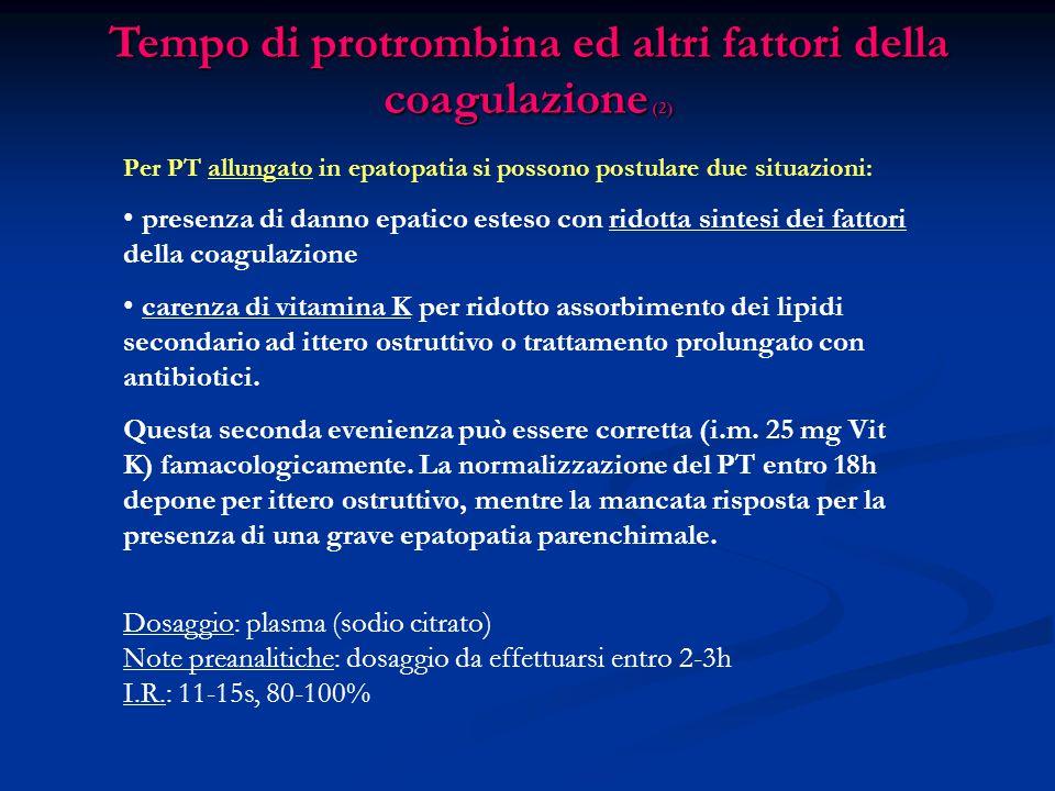 Tempo di protrombina ed altri fattori della coagulazione (2)
