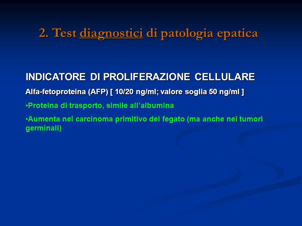 2. Test diagnostici di patologia epatica