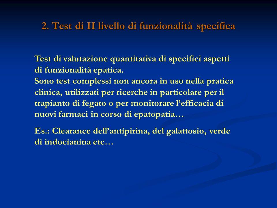2. Test di II livello di funzionalità specifica