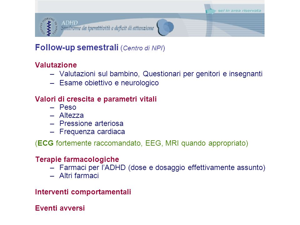 Follow-up semestrali (Centro di NPI)