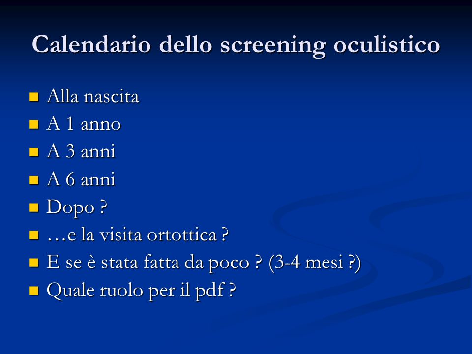 Calendario dello screening oculistico