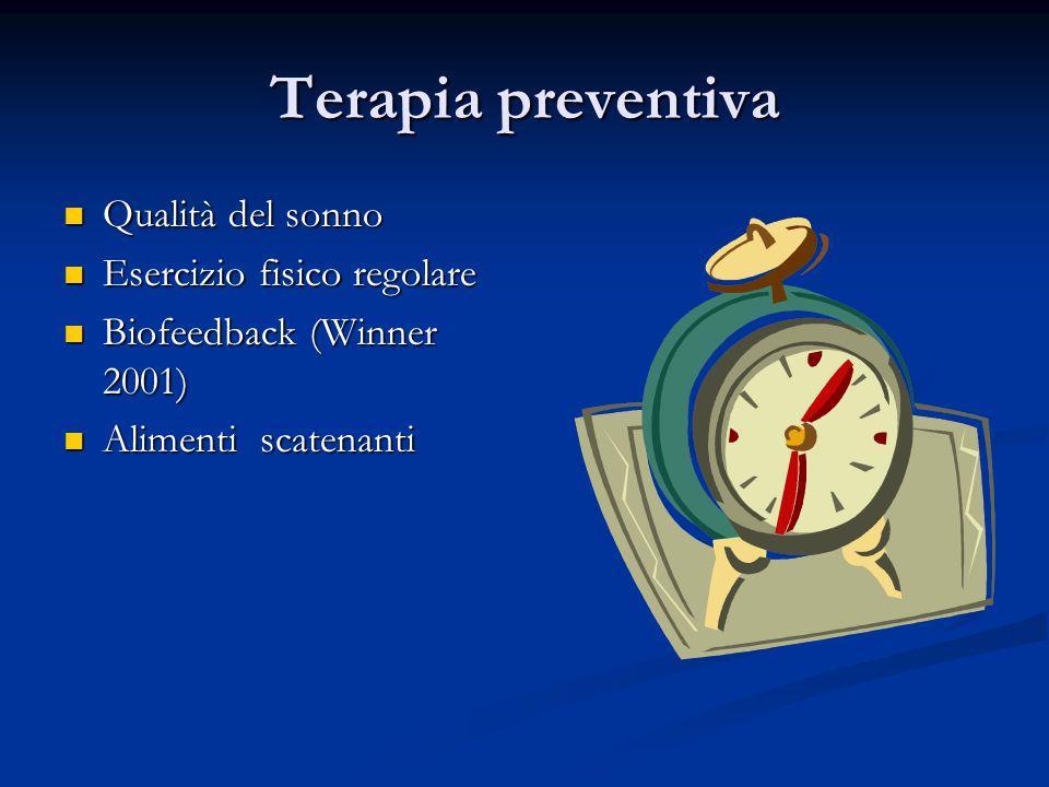 Terapia preventiva Qualità del sonno Esercizio fisico regolare