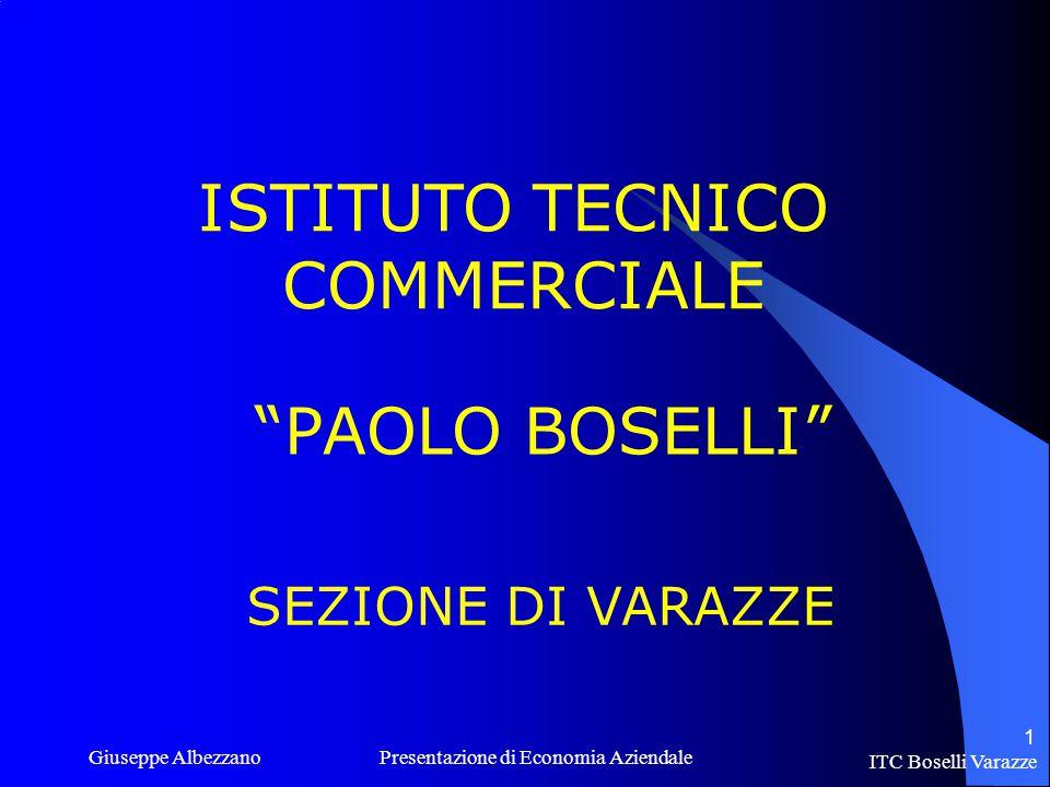 ISTITUTO TECNICO COMMERCIALE PAOLO BOSELLI SEZIONE DI VARAZZE