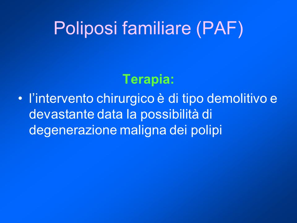 Poliposi familiare (PAF)