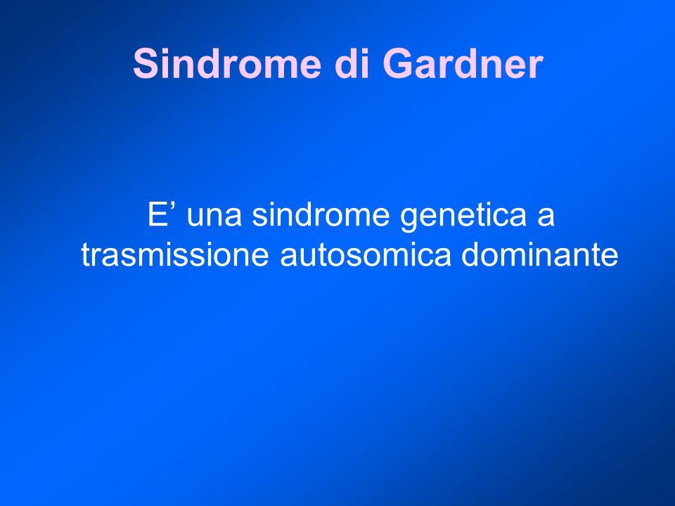 E' una sindrome genetica a trasmissione autosomica dominante