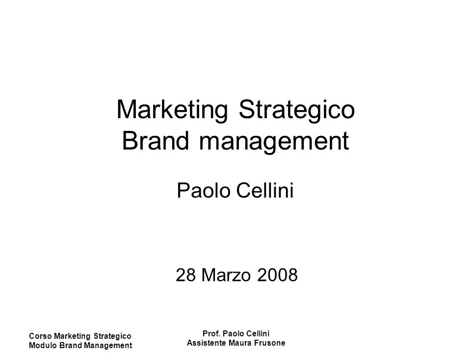 Marketing Strategico Brand management Paolo Cellini