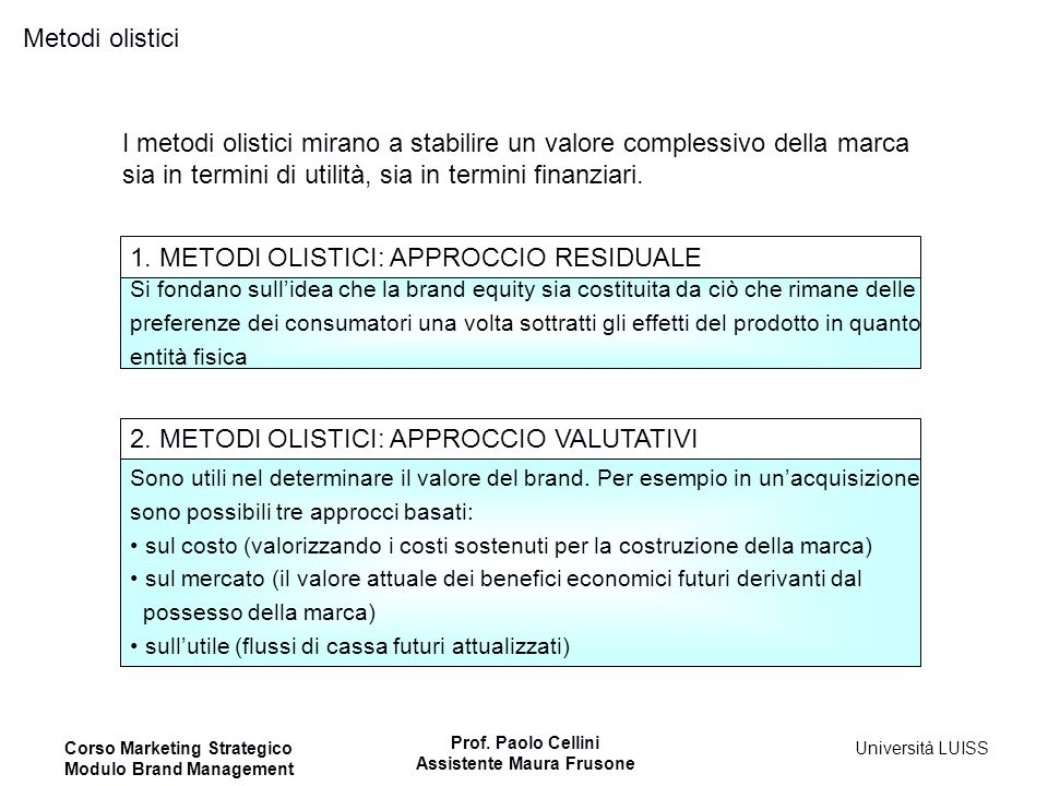1. METODI OLISTICI: APPROCCIO RESIDUALE