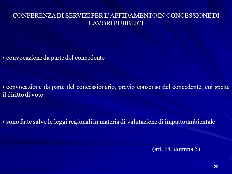 CONFERENZA DI SERVIZI PER L'AFFIDAMENTO IN CONCESSIONE DI LAVORI PUBBLICI