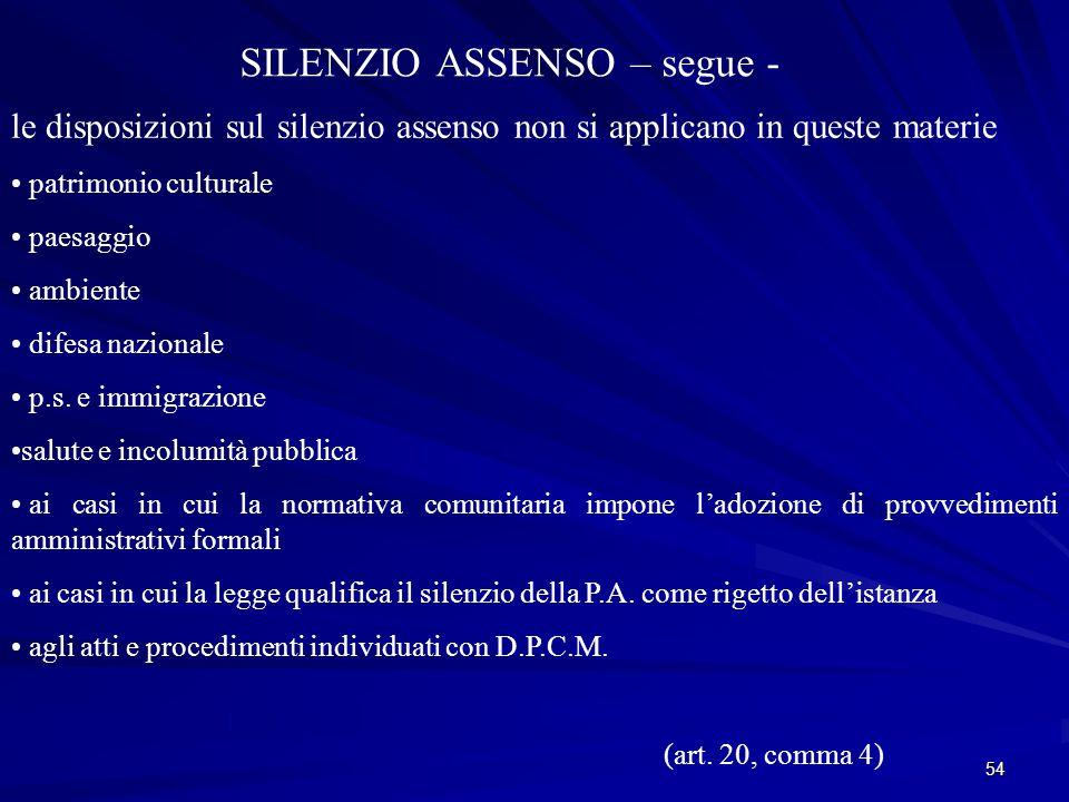 SILENZIO ASSENSO – segue -