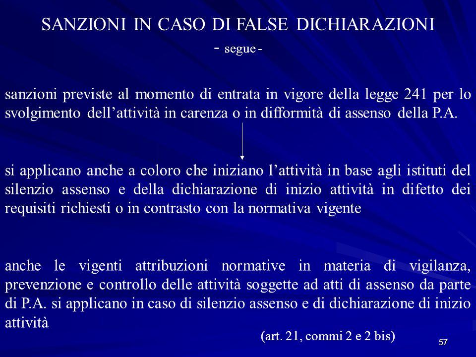 SANZIONI IN CASO DI FALSE DICHIARAZIONI - segue -