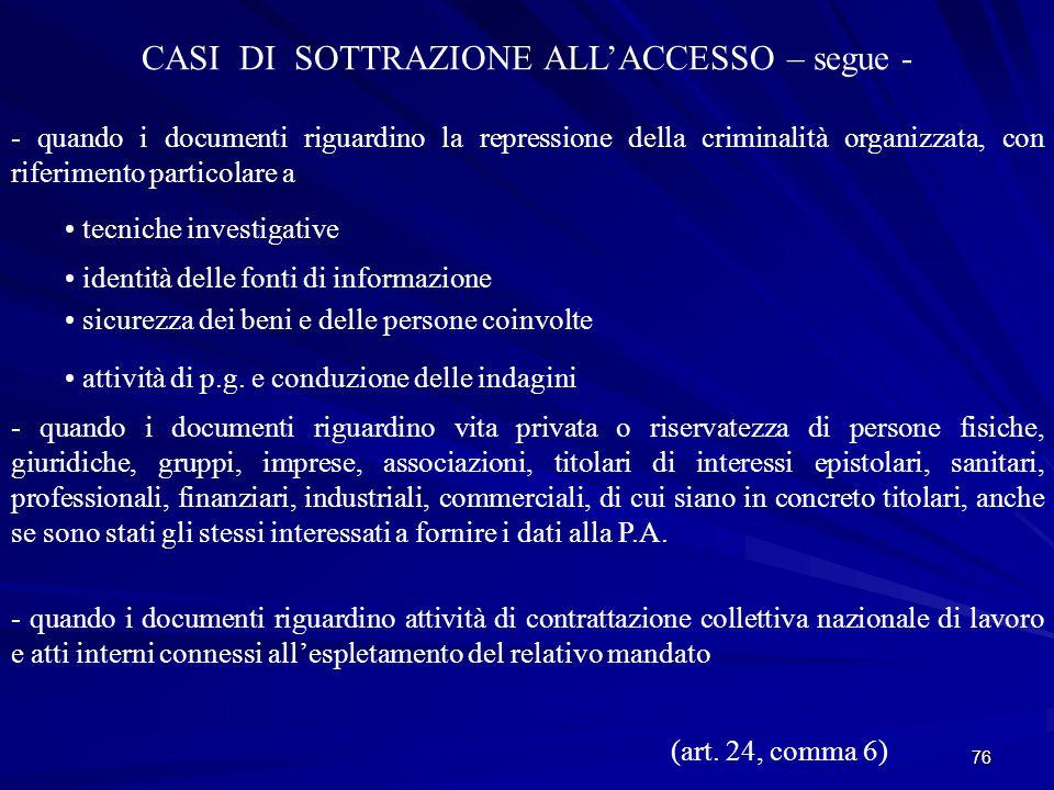 CASI DI SOTTRAZIONE ALL'ACCESSO – segue -