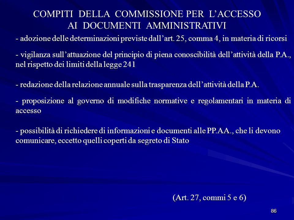 COMPITI DELLA COMMISSIONE PER L'ACCESSO AI DOCUMENTI AMMINISTRATIVI