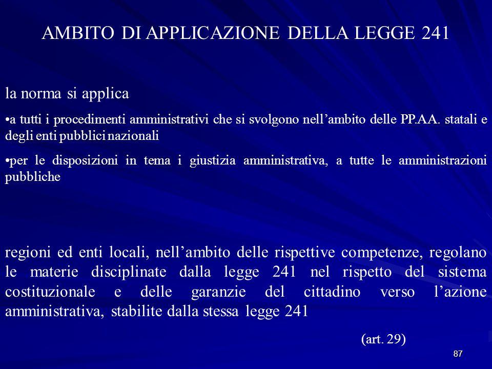 AMBITO DI APPLICAZIONE DELLA LEGGE 241