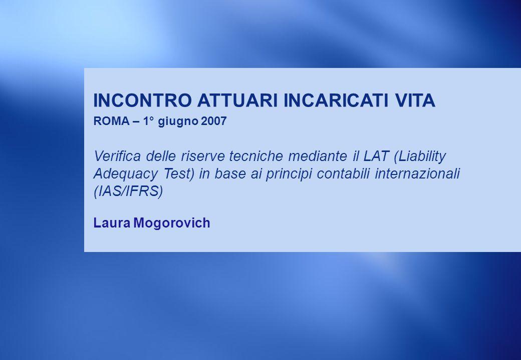 INCONTRO ATTUARI INCARICATI VITA ROMA – 1° giugno 2007