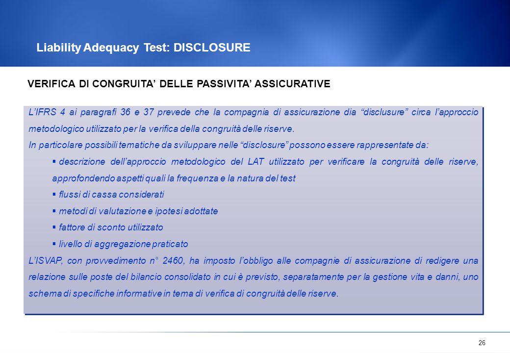 Liability Adequacy Test: DISCLOSURE
