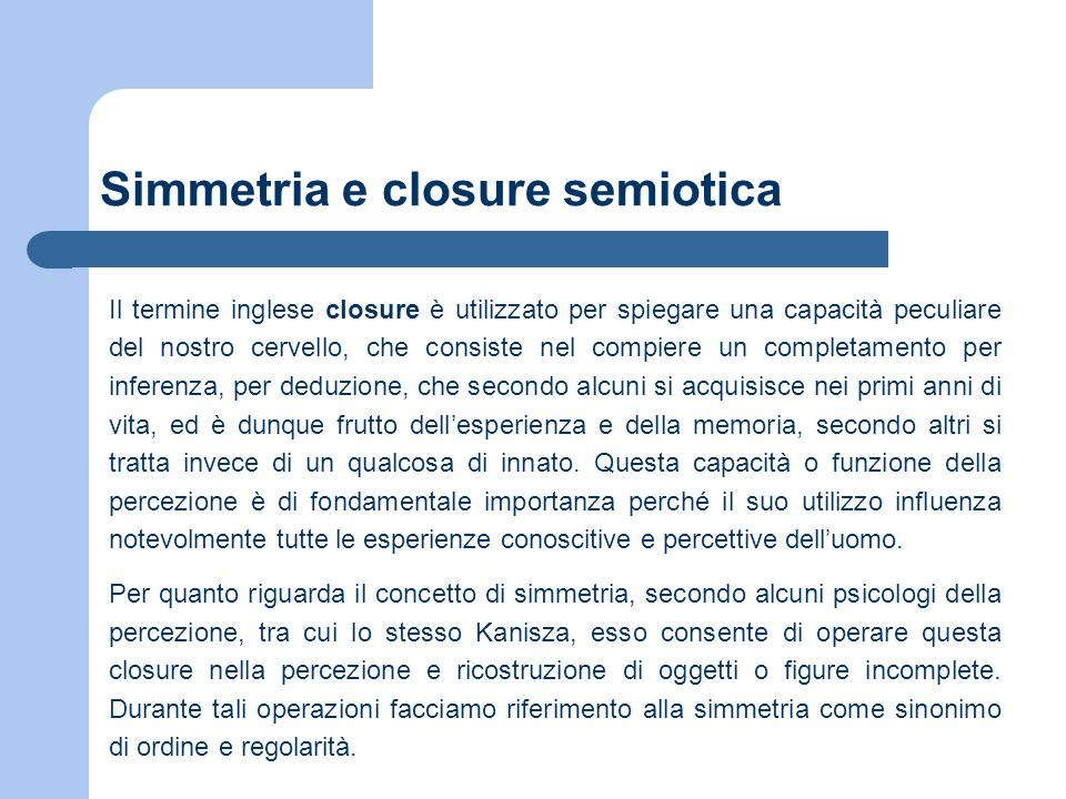 Simmetria e closure semiotica