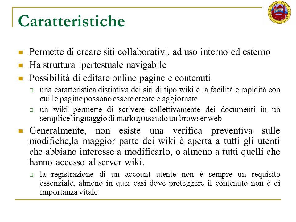 Caratteristiche Permette di creare siti collaborativi, ad uso interno ed esterno. Ha struttura ipertestuale navigabile.