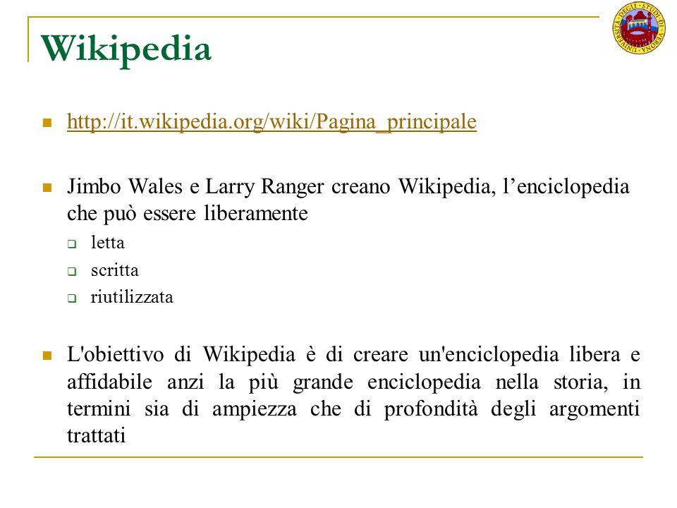 Wikipedia http://it.wikipedia.org/wiki/Pagina_principale