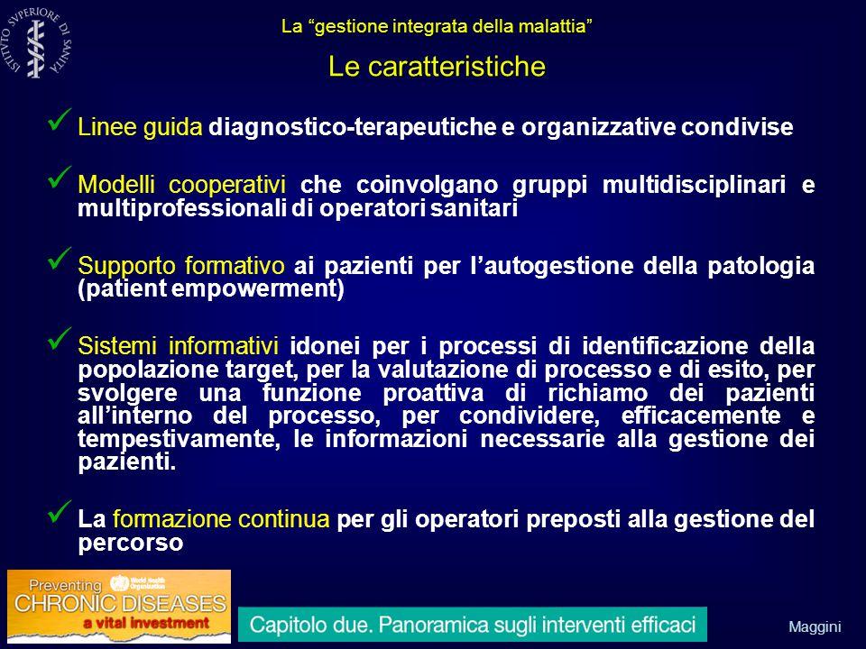 La gestione integrata della malattia Le caratteristiche
