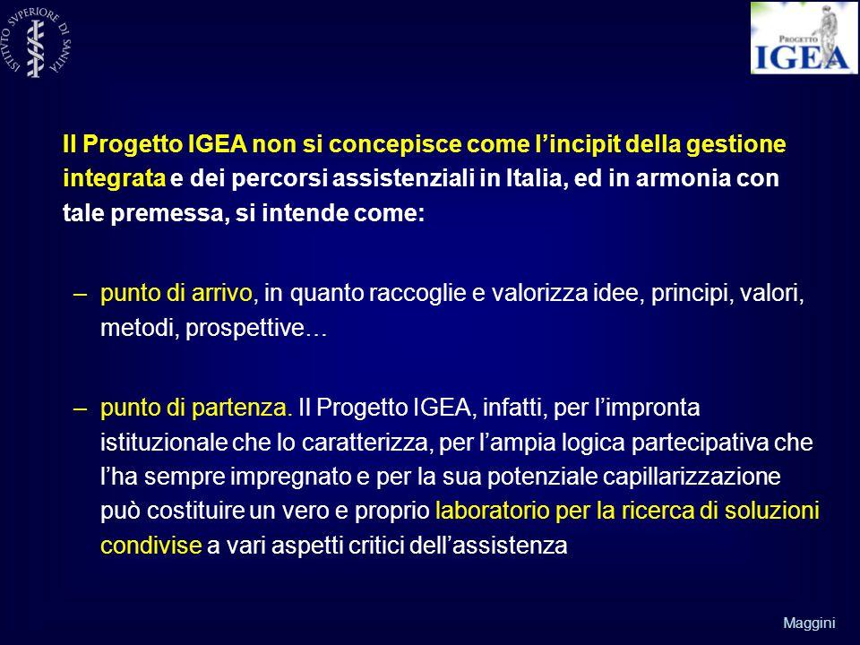 Il Progetto IGEA non si concepisce come l'incipit della gestione integrata e dei percorsi assistenziali in Italia, ed in armonia con tale premessa, si intende come: