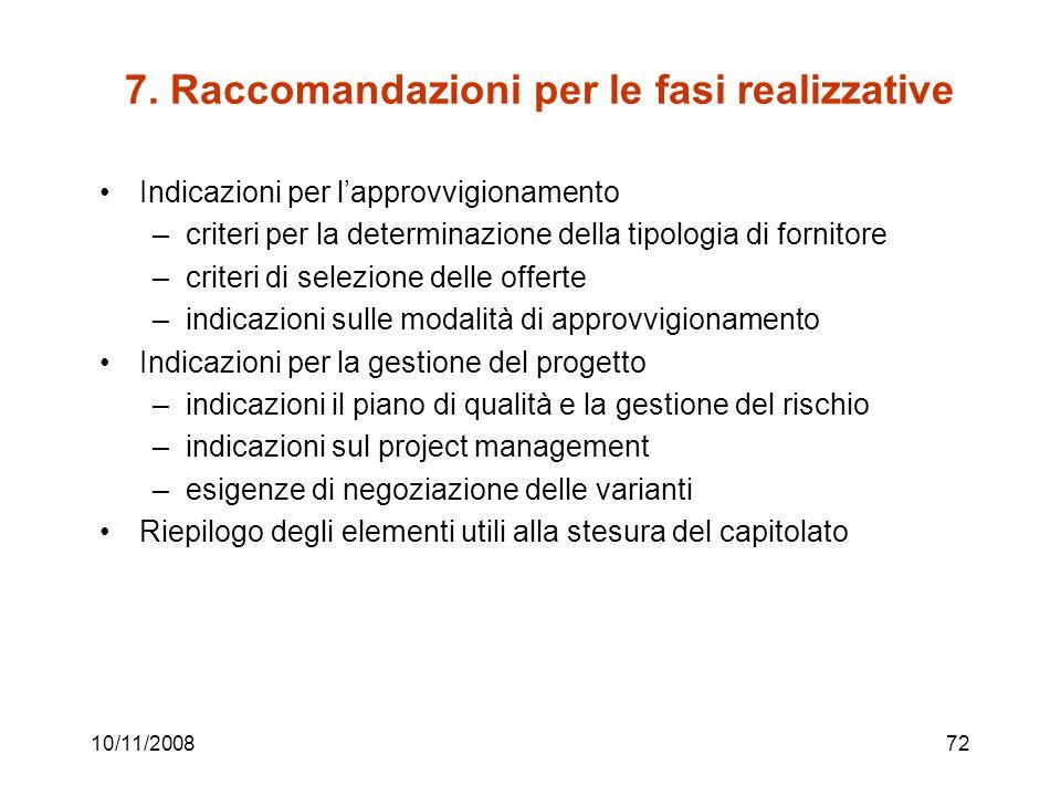 7. Raccomandazioni per le fasi realizzative