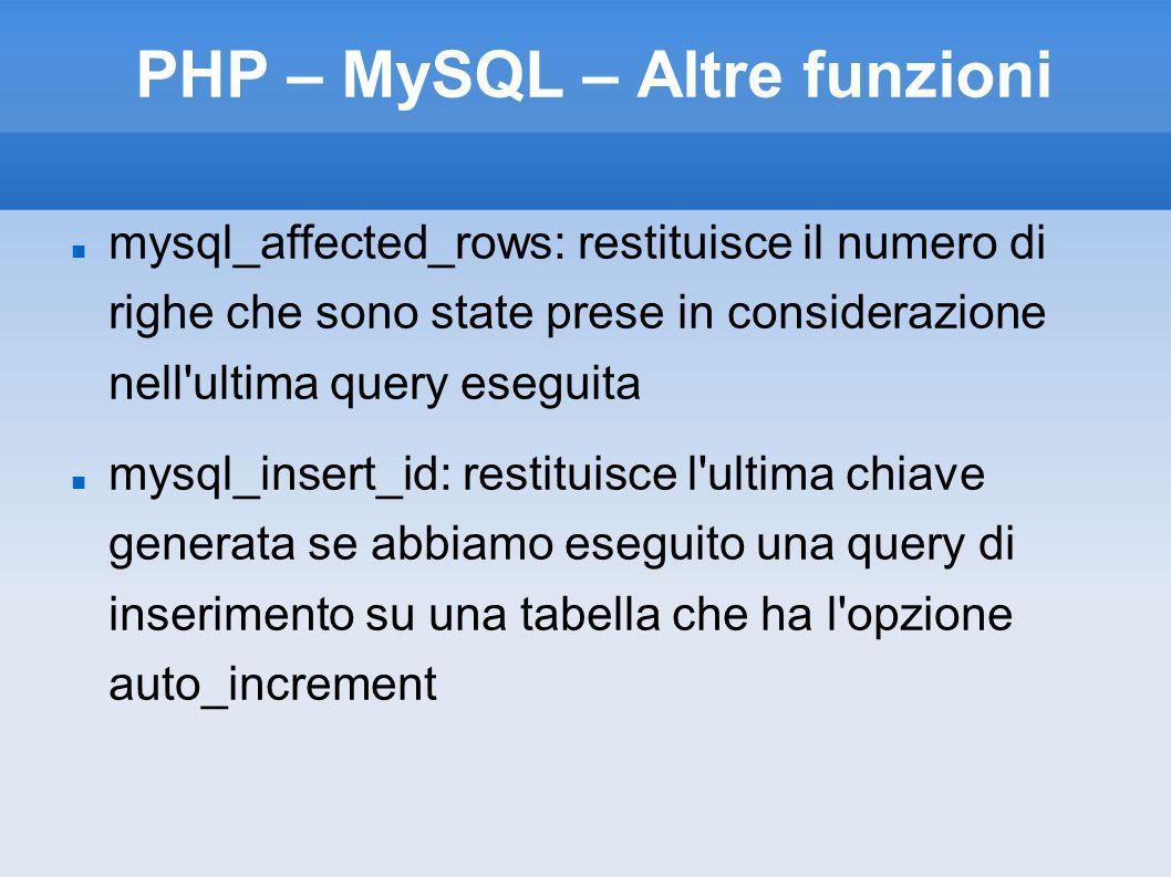 PHP – MySQL – Altre funzioni