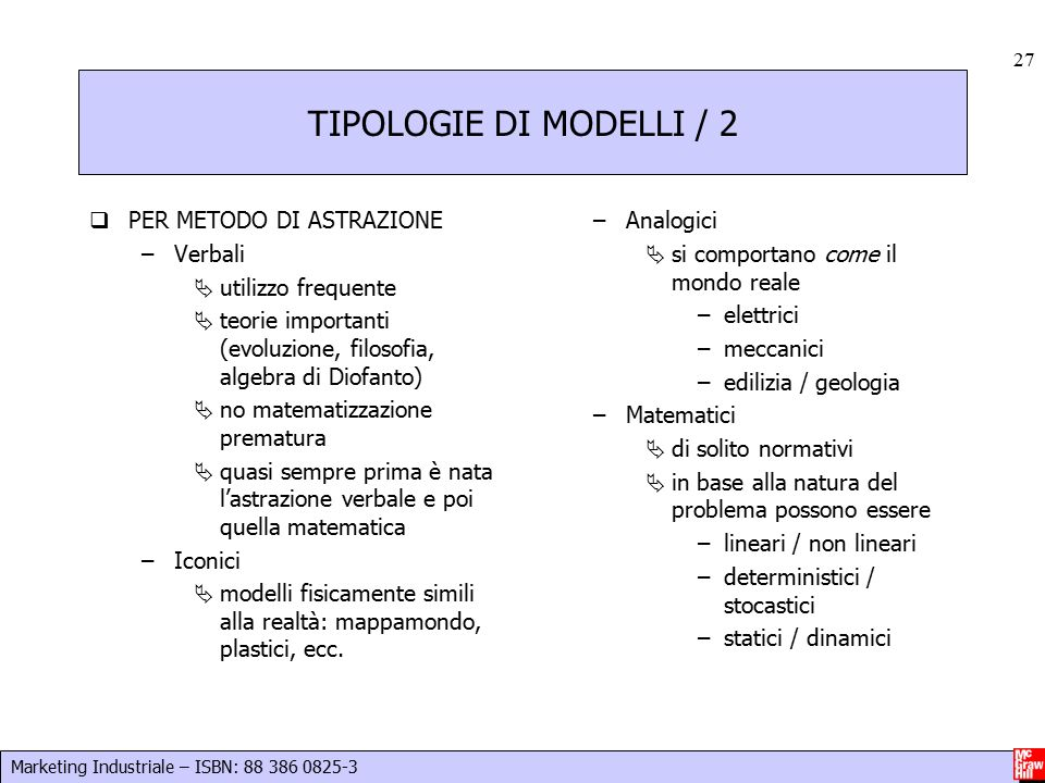 TIPOLOGIE DI MODELLI / 2 PER METODO DI ASTRAZIONE Verbali