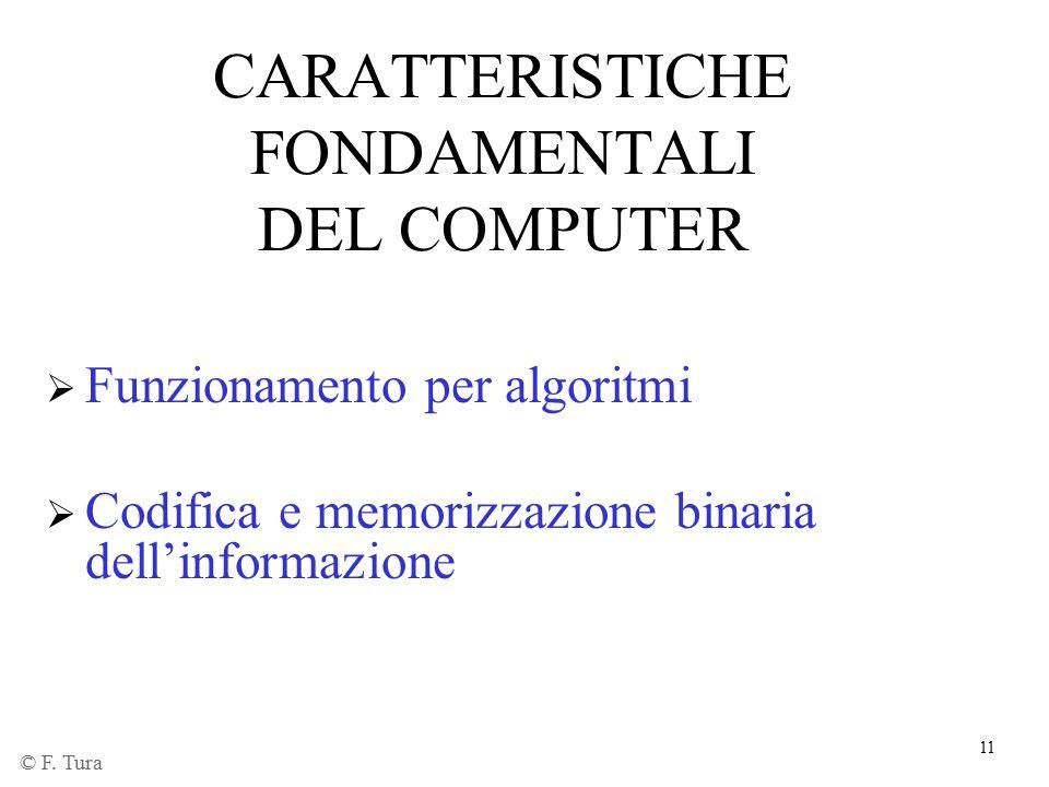 CARATTERISTICHE FONDAMENTALI DEL COMPUTER