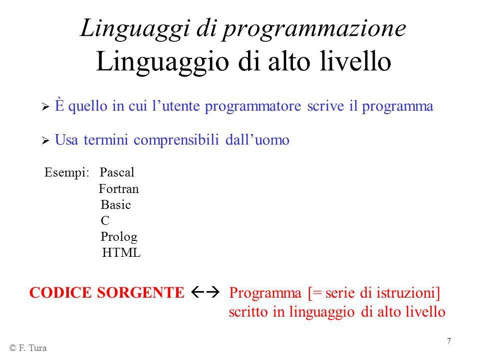 Linguaggi di programmazione Linguaggio di alto livello