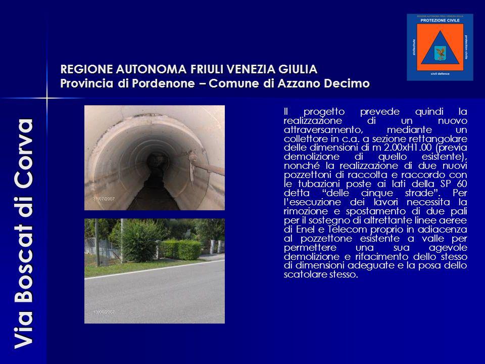 REGIONE AUTONOMA FRIULI VENEZIA GIULIA Provincia di Pordenone – Comune di Azzano Decimo