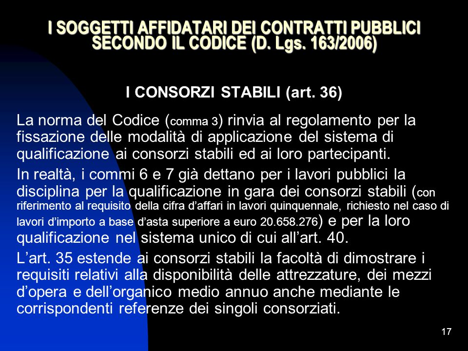I CONSORZI STABILI (art. 36)