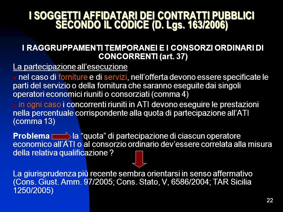 I SOGGETTI AFFIDATARI DEI CONTRATTI PUBBLICI SECONDO IL CODICE (D. Lgs