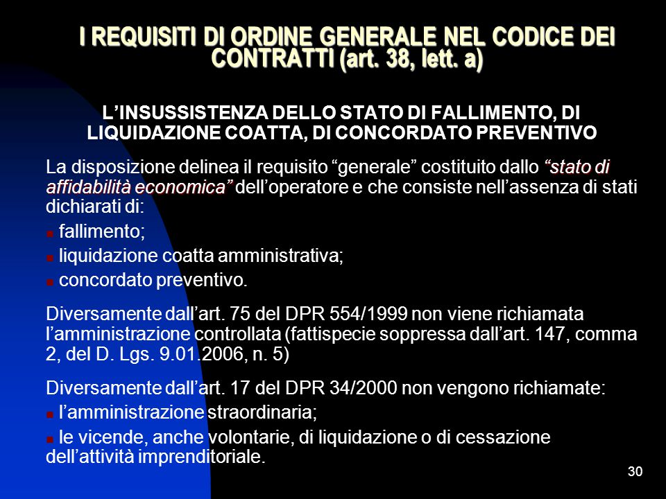I REQUISITI DI ORDINE GENERALE NEL CODICE DEI CONTRATTI (art. 38, lett