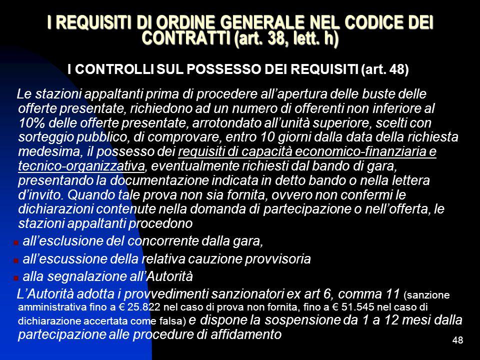 I CONTROLLI SUL POSSESSO DEI REQUISITI (art. 48)
