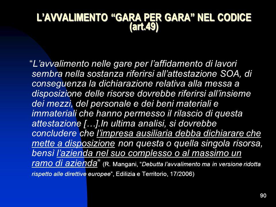 L'AVVALIMENTO GARA PER GARA NEL CODICE (art.49)