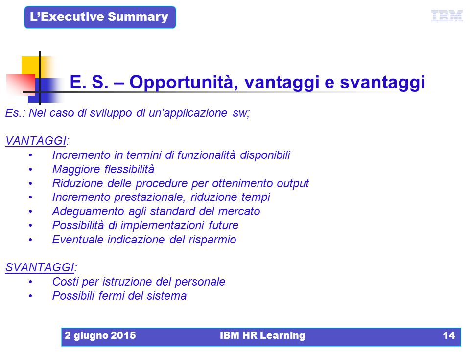 E. S. – Opportunità, vantaggi e svantaggi