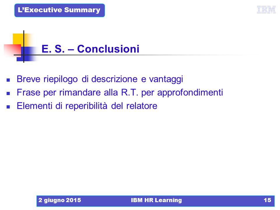 E. S. – Conclusioni Breve riepilogo di descrizione e vantaggi