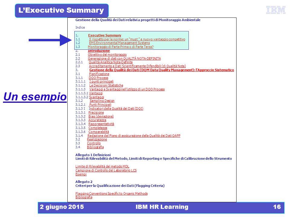 Un esempio 16 aprile 2017 IBM HR Learning La Relazione Tecnica