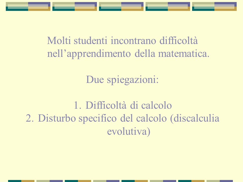 Disturbo specifico del calcolo (discalculia evolutiva)