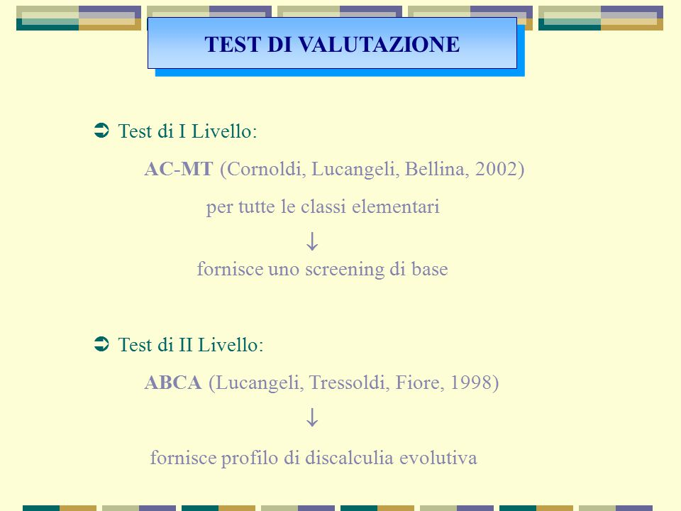 TEST DI VALUTAZIONE Test di I Livello: