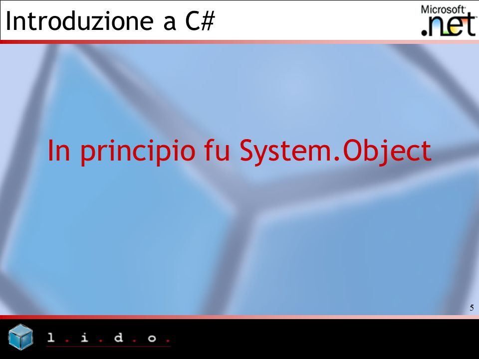 In principio fu System.Object