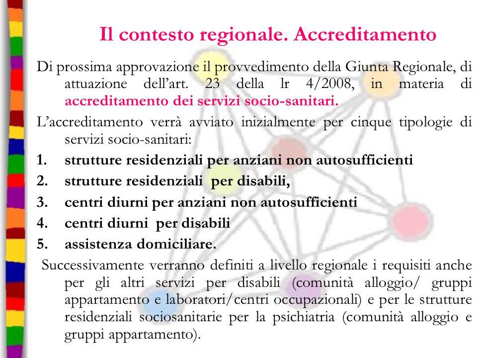 Il contesto regionale. Accreditamento