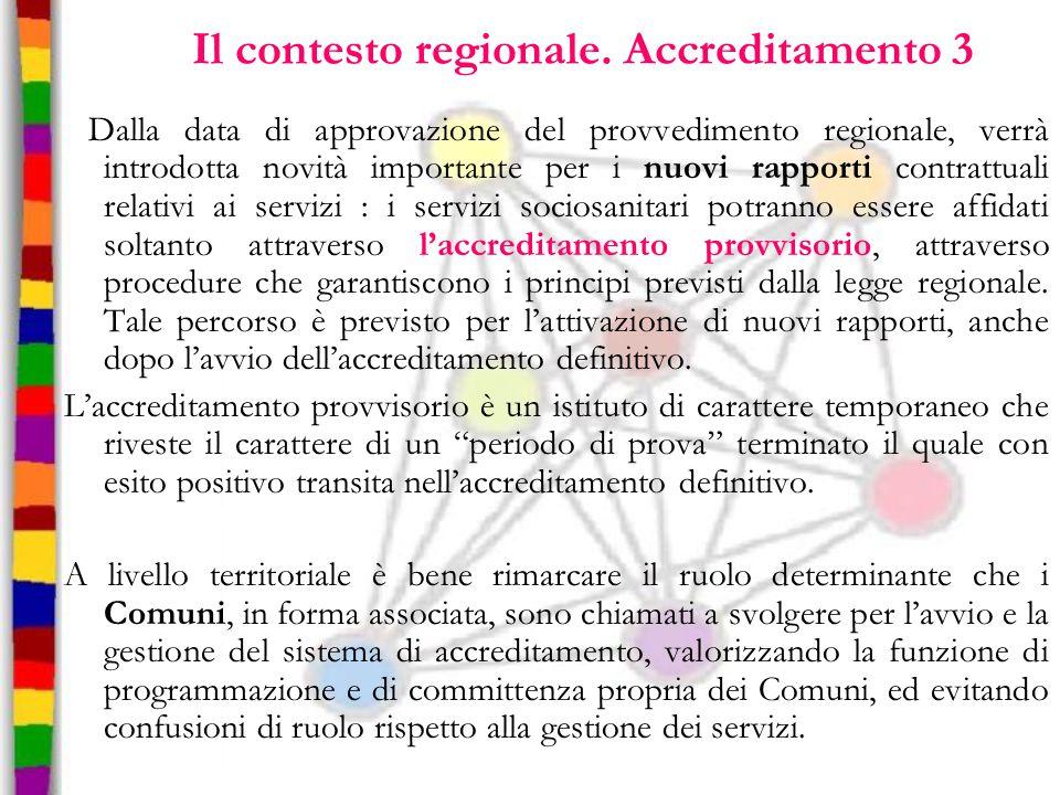 Il contesto regionale. Accreditamento 3