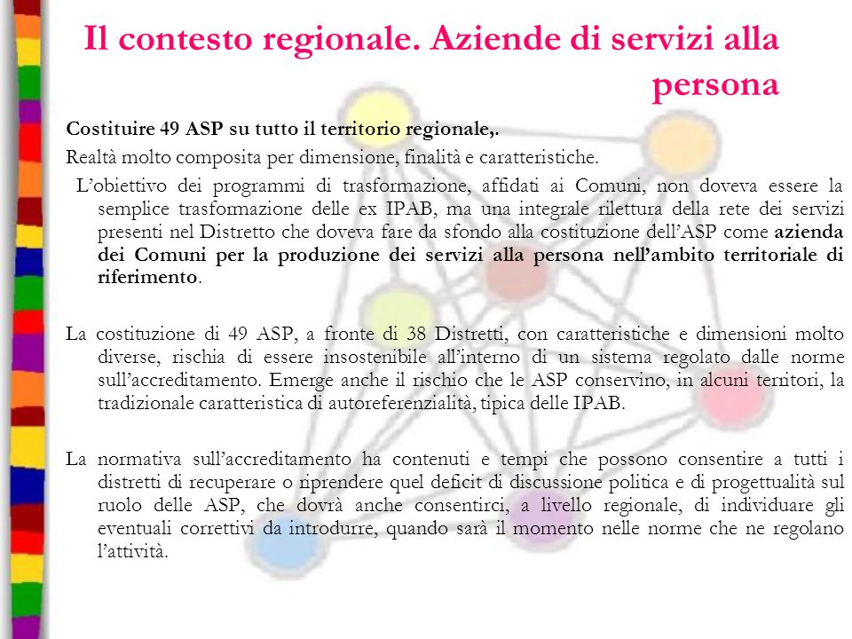 Il contesto regionale. Aziende di servizi alla persona