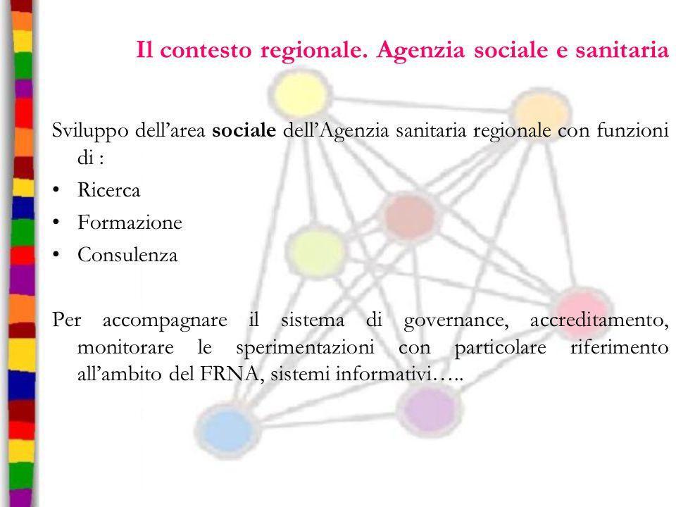 Il contesto regionale. Agenzia sociale e sanitaria