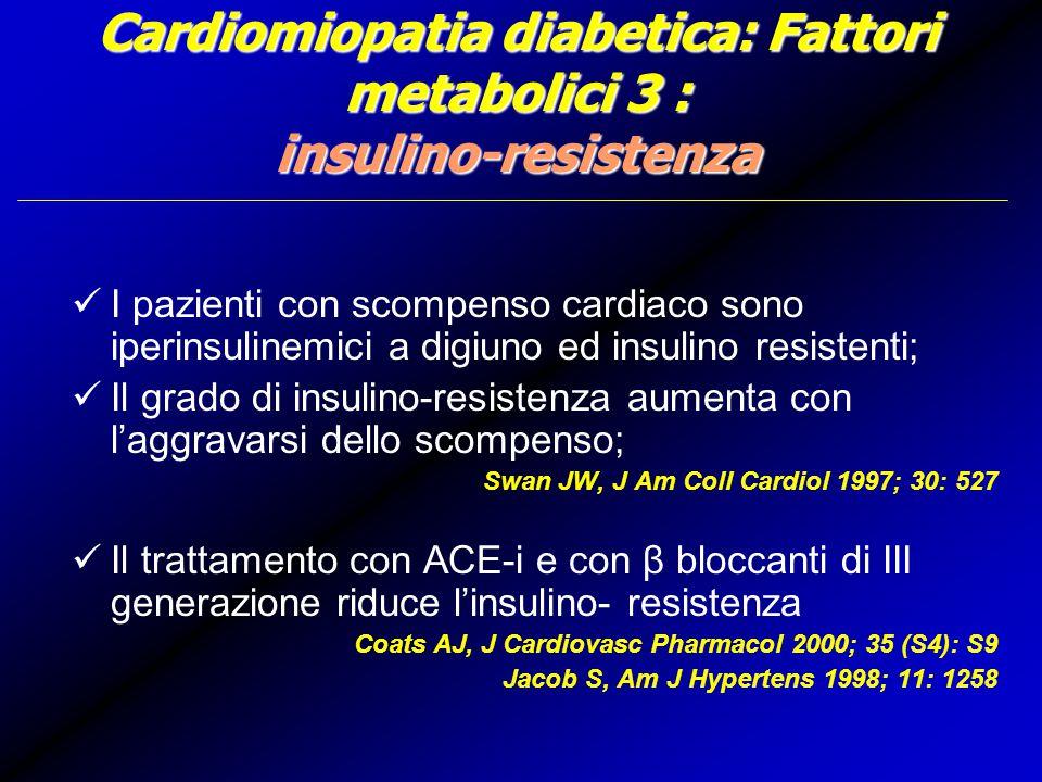 Cardiomiopatia diabetica: Fattori metabolici 3 : insulino-resistenza