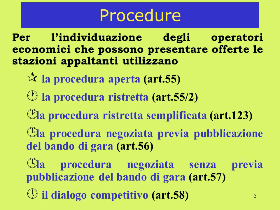 Procedure la procedura aperta (art.55)
